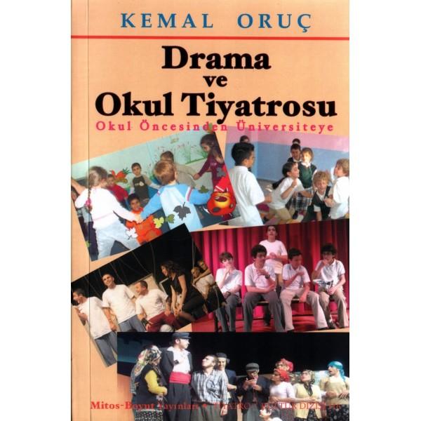 Drama ve Okul Tiyatrosu
